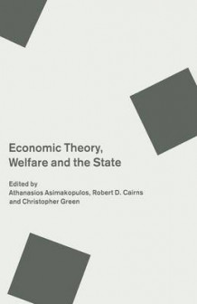 Economic Theory, Welfare and the State 1990 av A. Asimakopulos (Heftet)