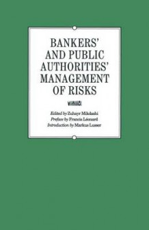 Bankers' and Public Authorities' Management of Risks 1990 (Heftet)