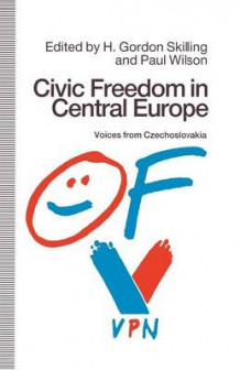 Civic Freedom in Central Europe av H. Gordon Skilling (Heftet)