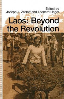 Laos: Beyond the Revolution 1991 (Heftet)