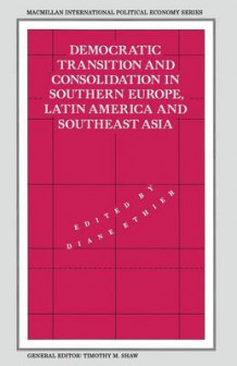 Democratic Transition and Consolidation in Southern Europe, Latin America and Southeast Asia (Heftet)