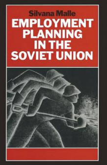 Employment Planning in the Soviet Union 1990 av Silvana Malle (Heftet)