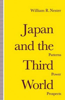 Japan and the Third World 1992 av William R. Nester (Heftet)