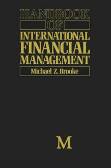 Handbook of International Financial Management 1990 av Michael Z. Brooke (Heftet)