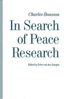In Search of Peace Research av Charles Boasson (Heftet)