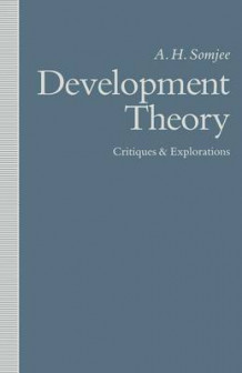 Development Theory: Critiques and Explorations av A. H. Somjee (Heftet)