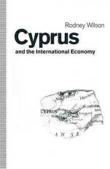 Cyprus and the International Economy 1992 av Rodney Wilson (Heftet)