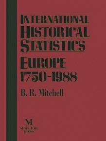 International Historical Statistics Europe 1750-1988 1992 av Brian Mitchell (Heftet)