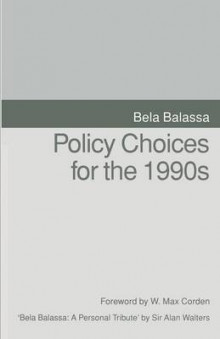 Policy Choices for the 1990s 1993 av Bela Balassa (Heftet)