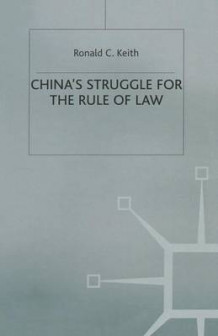 China's Struggle for the Rule of Law av Ronald C. Keith (Heftet)