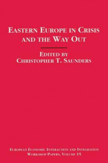 Eastern Europe in Crisis and the Way Out 1995 (Heftet)