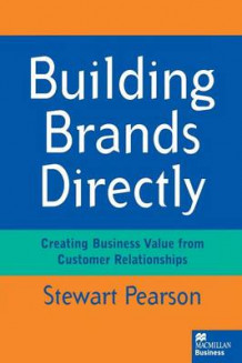 Building Brands Directly 1996 av Stewart Pearson (Heftet)