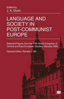 Language and Society in Post-Communist Europe (Heftet)