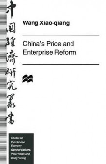China's Price and Enterprise Reform 1998 av Wang Xiao-Qiang (Heftet)
