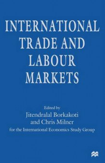 International Trade and Labour Markets 1997 (Heftet)