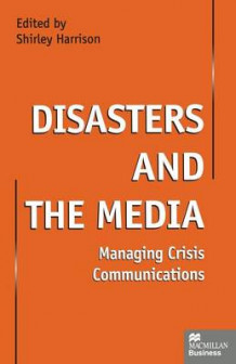 Disasters and the Media 1999 (Heftet)