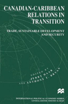 Canadian-Caribbean Relations in Transition 1999 (Heftet)