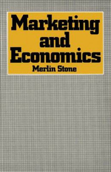 Marketing and Economics av Merlin Stone (Heftet)