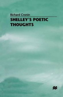 Shelley's Poetic Thoughts 1981 av Richard Cronin (Heftet)
