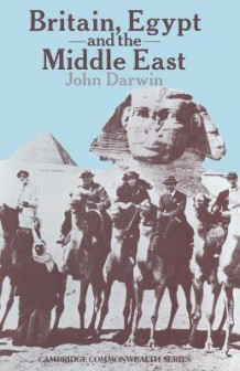 Britain, Egypt and the Middle East av John Darwin og Beverley Nielsen (Heftet)
