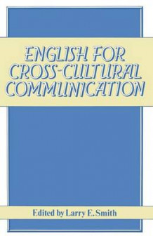 English for Cross-Cultural Communication 1981 (Heftet)