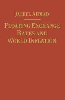 Floating Exchange Rates and World Inflation 1984 av J. Ahmad (Heftet)