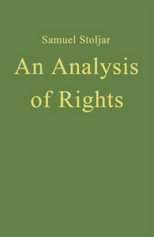 An Analysis of Rights 1984 av Samuel J. Stoljar (Heftet)