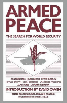 Armed Peace: The Search for World Security 1984 (Heftet)