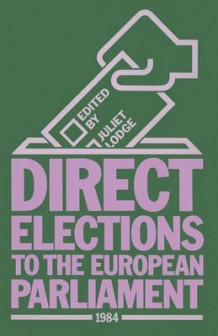 Direct Elections to the European Parliament 1984 1986 av Juliet Lodge (Heftet)