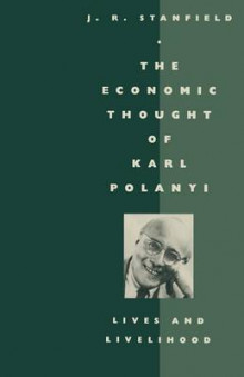 The Economic Thought of Karl Polanyi 1986 av James Ronald Stanfield (Heftet)