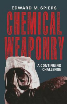 Chemical Weaponry av Edward M. Spiers (Heftet)