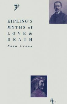 Kipling's Myths of Love and Death av Nora Crook (Heftet)