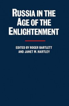 Russia in the Age of the Enlightenment 1990 av Professor Roger Bartlett og Janet M. Hartley (Heftet)