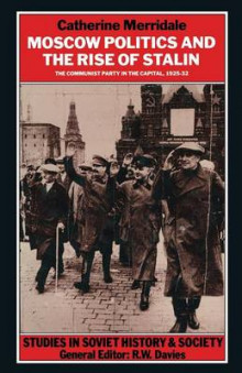 Moscow Politics and the Rise of Stalin 1990 av Catherine Merridale (Heftet)