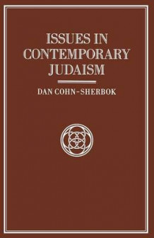 Issues in Contemporary Judaism av Daniel Cohn-Sherbok (Heftet)
