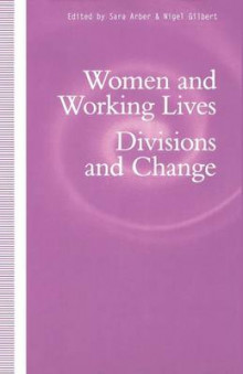 Women and Working Lives av Sara Arber og Petra Ahrweiler (Heftet)