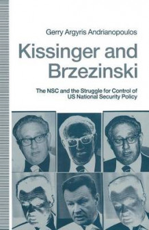 Kissinger and Brzezinski av Gerry Argyris Andrianopoulos (Heftet)