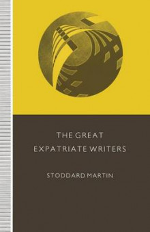 The Great Expatriate Writers av Stoddard Martin (Heftet)