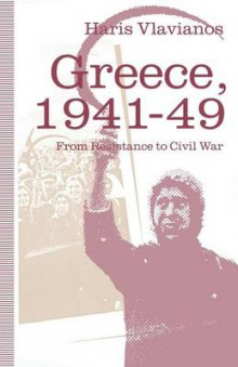 Greece, 1941-49: From Resistance to Civil War av Haris Vlavianos (Heftet)