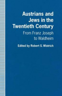 Austrians and Jews in the Twentieth Century (Heftet)