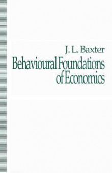 Behavioural Foundations of Economics av J. Baxter (Heftet)