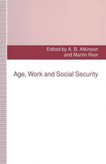Age, Work and Social Security 1993 av Avril Alba og Martin Rein (Heftet)