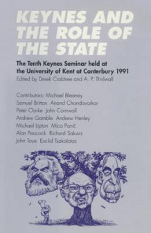 Keynes and the Role of the State 1993 (Heftet)