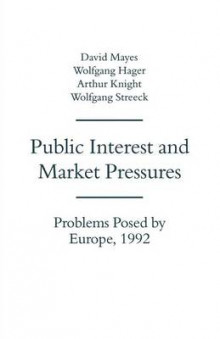 Public Interest and Market Pressures av David G. Mayes (Heftet)