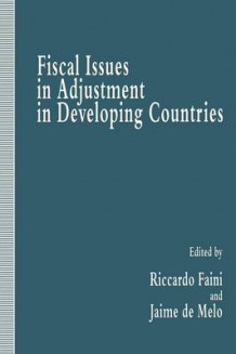 Fiscal Issues in Adjustment in Developing Countries (Heftet)