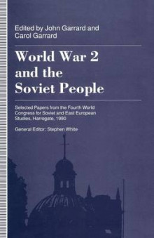 World War 2 and the Soviet People av John Garrard og Alison Healicon (Heftet)