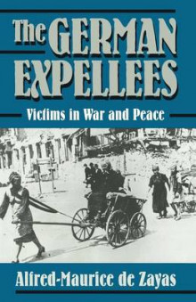 The German Expellees: Victims in War and Peace av Alfred-Maurice de Zayas, Cassandra Loeser og John A. Koehler (Heftet)