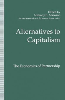 Alternatives to Capitalism: The Economics of Partnership 1994 av Avril Alba (Heftet)