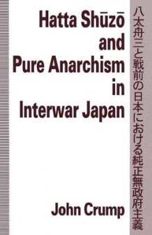 Hatta Shuzo and Pure Anarchism in Interwar Japan av John Crump og John P. McKay (Heftet)