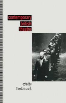 Contemporary British Theatre 1994 av Theodore Shank (Heftet)